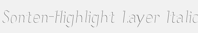 Sonten-Highlight Layer Italic