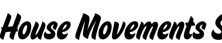 House Movements Sign Fuente Descargar Gratis