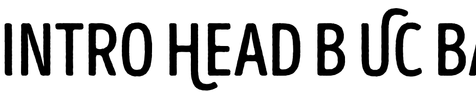 Intro Head B UC Base Font Download Free